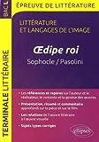 Littérature Langages de l'Image Oedipe Roi Sophocle et Pasolini Terminale L Bac 2016-2017