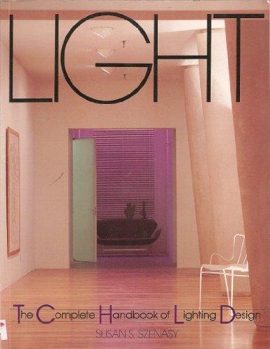 Title: Light The complete handbook of lighting design