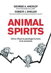 Animal Spirits: Cómo influye la psicología humana en la economía (ECONOMIA)