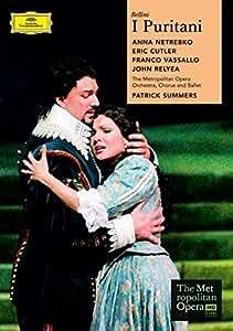I Puritani: Metropolitan Opera (Summers) [DVD] [2008] [NTSC]