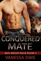Conquered Mate (Red Moon Pack Book #2) (English Edition)