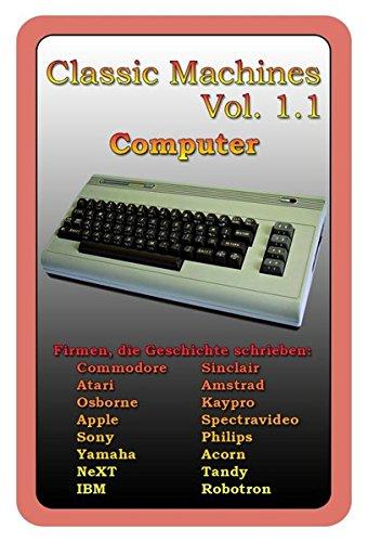 Quartett Classic Machines Vol. 1.1 - Computer: Retro - Legenden - Traummaschinen - klassische Rechner