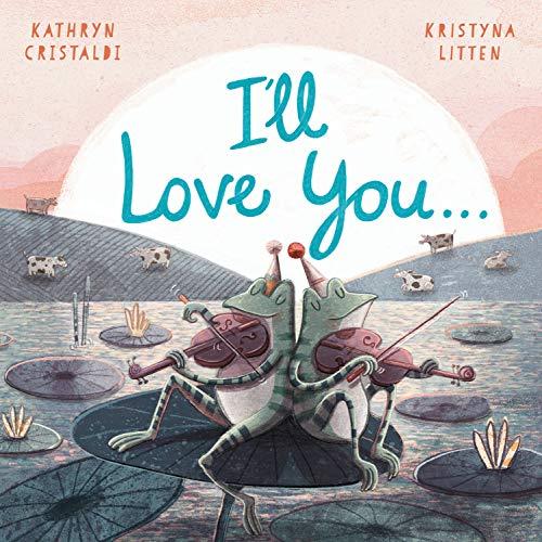 I'll Love You… (English Edition)