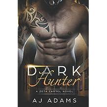 Dark Hunter (A Zeta Cartel Novel)