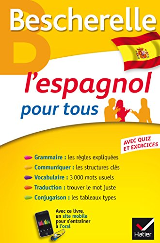 Bescherelle L'espagnol pour tous: Grammaire, Vocabulaire, Conjugaison... par Marta Lopez-Izquierdo