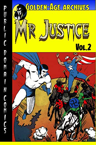 Mr. Justice Archives #2 book cover