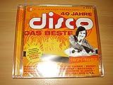 40 Jahre Disco - Das Beste -