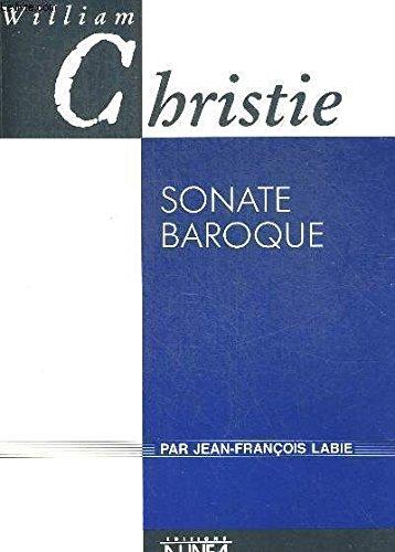 William Christie : sonate baroque