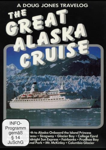 a-doug-jones-travelog-the-great-alaska-cruise-ntsc