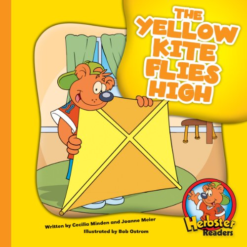 The Yellow Kite Flies High (Herbster Readers: The First Day of School: Level 1 Readers: Colors)