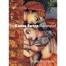 The Kama Sutra Illuminated: Erotic Art of India by Andrea Marion Pinkney (2002-10-08)