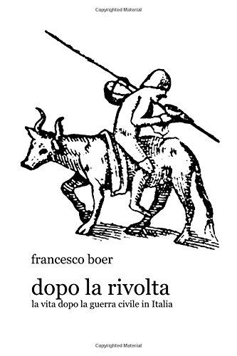 Dopo la rivolta: La vita dopo la guerra civile in Italia (Fregule)