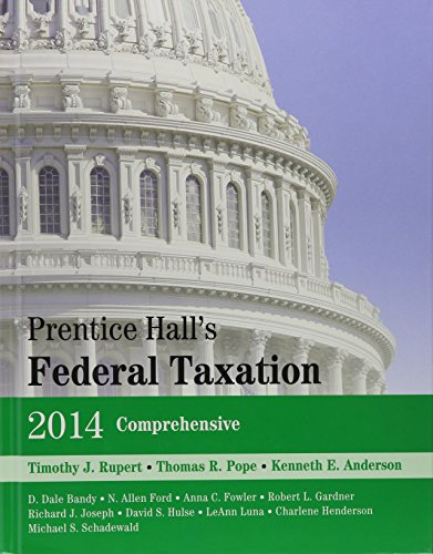 Prentice Hall's Federal Taxation 2014 Comprehensive, Tax Act 2012 Final Version, Prentice Hall's Federal Taxation 2014 Comprehensive (Taxation-finance Act 2014)