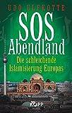 SOS Abendland: Die schleichende Islamisierung Europas -
