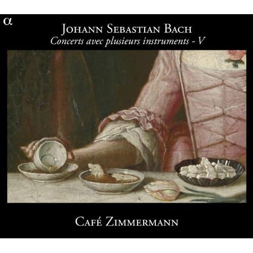 Bach: Concerts avec plusieurs instruments V