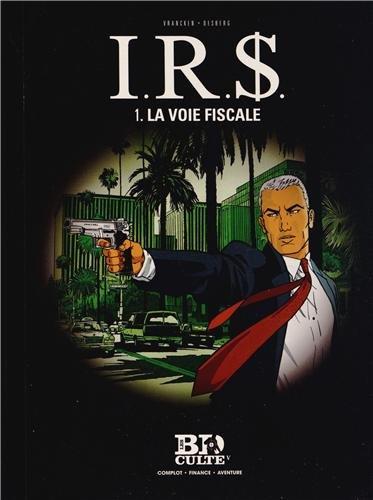 I.R.$. - T.1 : La voie fiscale