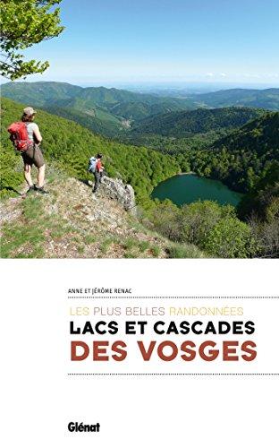 Lacs et cascades des Vosges: Les plus belles randonnées