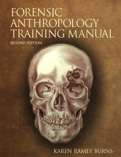 The Forensic Anthropology Training Manual by Karen Ramey Burns (2006-07-24)