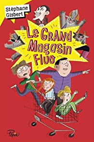 Le grand magasin fluo par Magali Le Huche