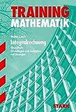 Abitur-Training - Mathematik Integralrechnung GK