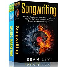 Music : 2 Book Bundle, Includes 'Songwriting For Beginners' and 'Music Marketing' (English Edition)