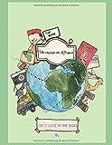 Un voyage en Afrique: Les carnets de voyages