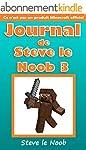 Minecraft: Journal de Steve le Noob 3...
