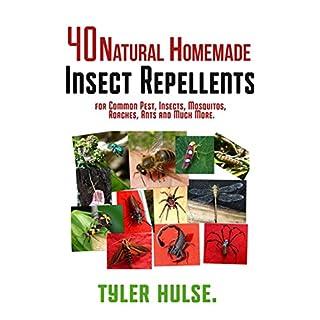 Maison répulsifs : 40 naturels maison insectifuges pour moustiques, fourmis, mouches, cafards et parasites courants (en plein air, fourmis, moustiques, ... voyage, voyage, aro) (French Edition)