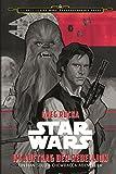 Star Wars: Im Auftrag der Rebellion: Ein Han Solo und Chewbacca-Abenteuer (Journey to Star Wars: Das Erwachen der Macht)