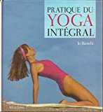Pratique du yoga intégral