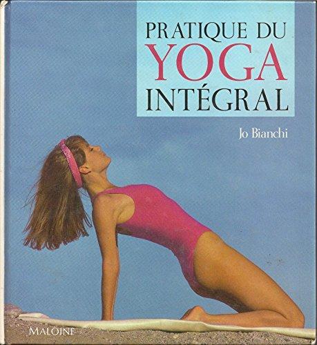 Pratique du yoga intégral par Jo Bianchi