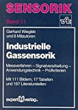 Image de Industrielle Gassensorik: Messverfahren – Signalverarbeitung – Anwendungstechnik – P
