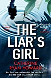 The Liar's Girl (English Edition) von Catherine Ryan Howard