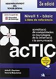 Certificacions ACTIC: Nivell 1 - bàsic