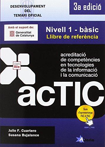Certificacions ACTIC: Nivell 1 - bàsic por Laura Balart Martín