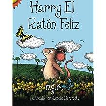Harry El Raton Feliz: Volume 2 (Harry The Happy Mouse)