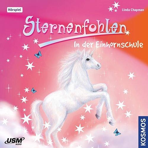 Sternenfohlen-Folge 1: in der Einhornschule