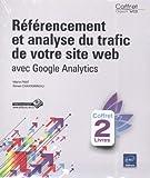 Telecharger Livres Referencement et analyse du trafic de votre site web avec Google Analytics Coffret de 2 livres (PDF,EPUB,MOBI) gratuits en Francaise