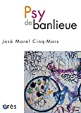 Psy de banlieue (HORS COLL-SANTE) (French Edition)