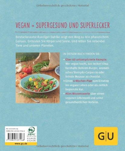 Vegan für Einsteiger: In 4 Wochen zu einem gesunden, nachhaltigen Leben - 2