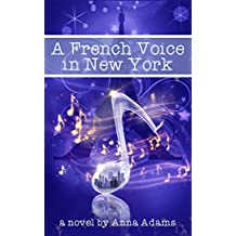 A French Voice in New York (The French Girl series Book 5) (English Edition)