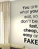 stickers muraux 3d paris Vous êtes ce que vous mangez alors ne soyez pas rapide, pas cher, facile ou faux