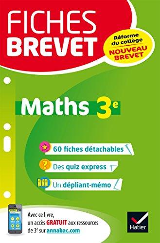 Fiches brevet Maths 3e: fiches de révision pour le nouveau brevet par Bernard Demeillers