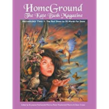 Homeground: The Kate Bush Magazine: Anthology Two: 'The Red Shoes' to '50 Words for Snow' (2014-04-21)