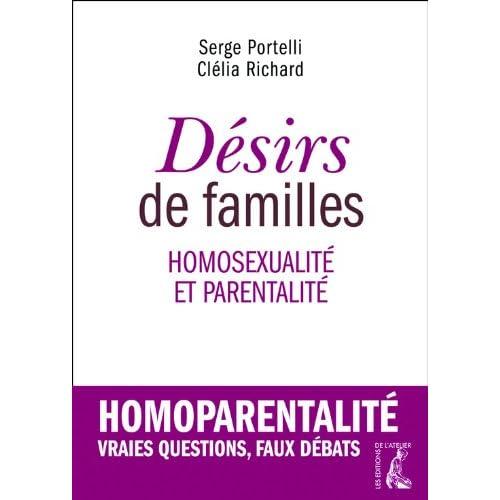 Désirs de familles: homosexualité et parentalité (SOCIAL ECO H C)