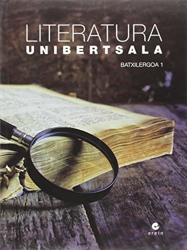 Literatura Unibertsala - Batxilergoa 1 - 9788491090571