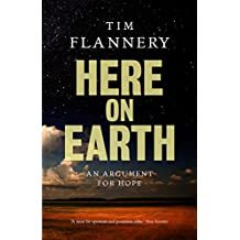 Here On Earth: An Argument for Hope