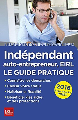 En ligne téléchargement Indépendant, auto-entrepreneur, EIRL: Le guide pratique pdf