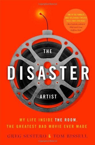 By Greg Sestero The Disaster Artist: My Life Inside the Room, the Greatest Bad Movie Ever Made