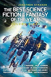 The Best Science Fiction and Fantasy of the Year: v. 8 by Jonathan Strahan (2014-06-05)